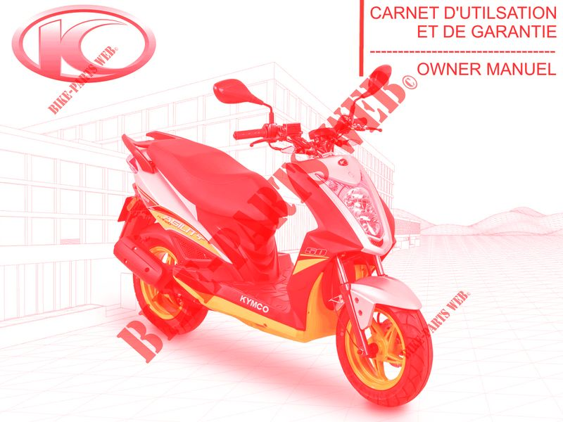 Kymco scooter 50 AGILITY AGILITY 50  NAKED RENOUVO 4T EURO 4  AGILITY 50  NAKED RENOUVO 4T EURO 4 AGILITY 50  NAKED RENOUVO 4T EURO 4 MANUEL D'UTILISATEUR